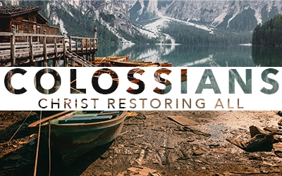 Colossian Close Part III – Colossians Remixed