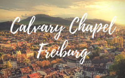 The Vision of Calvary Chapel Freiburg Part 2 (DE/EN)
