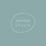 Essential Church