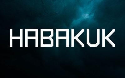 Die Botschaft von Habakuk & die Coronavirus-Pandemie