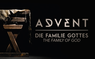 Die Familie Gottes: Unsere irdische Realität / The Familiy of God: Our Earthly Reality (DE/EN)