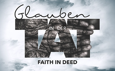 James 2:14-26 – Faith in Deed  / Jakobus 2,14-26 – Glaube in der Tat (EN/DE)