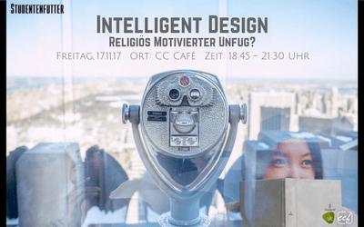 Studentenfutter 13/2017 – Intelligent Design – religiös motivierter Unfug?