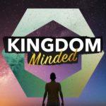 Kingdom-Minded