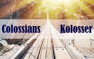 Kolosser 4,7-18 – Greetings and Encouragements / Grüße und Ermutigungen (EN/DE)