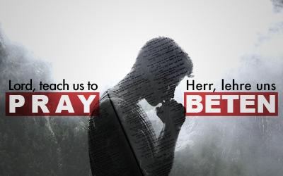 Gebet XIV – Der Kampf um ein lebendiges Gebetsleben
