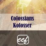 Vers für Vers durch den Kolosser-Brief.